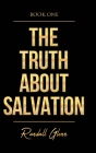 The Truth About Salvation Cover Image