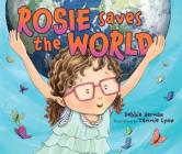 Rosie Saves the World Rosie Saves the World Cover Image
