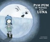 Pum Pum Hice Daño a la Luna (Somos8) Cover Image