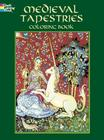 Medieval Tapestries Coloring Book (Dover Fashion Coloring Book) Cover Image