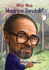 Who Was Maurice Sendak? Cover Image