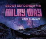 Seven Wonders of the Milky Way Cover Image