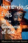 Horrendous Evils and the Goodness of God: Nathaniel Hawthorne and Henry James (Cornell Studies in the Philosophy of Religion) Cover Image