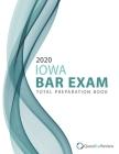 2020 Iowa Bar Exam Total Preparation Book Cover Image