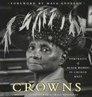 Crowns: Portraits of Black Women in Church Hats Cover Image
