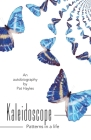 Kaleidoscope: Patterns in a life Cover Image