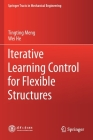 Iterative Learning Control for Flexible Structures (Springer Tracts in Mechanical Engineering) Cover Image