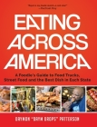 Eating Across America: A Foodie's Guide to Food Trucks, Street Food and the Best Dish in Each State Cover Image