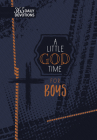 A Little God Time for Boys Faux Leather Gift Edition: 365 Daily Devotions Cover Image