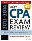 Wiley CPA Examination Review 2013-2014, Problems and Solutions Cover Image
