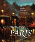 Illuminated Paris: Essays on Art and Lighting in the Belle Époque Cover Image