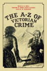 The A-Z of Victorian Crime Cover Image