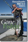 Gone Fishin': Massachusetts' 100 Best Waters Cover Image