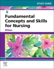Study Guide for Fundamental Concepts and Skills for Nursing Cover Image