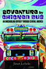 Adventure by Chicken Bus Cover Image