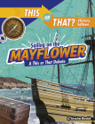 Sailing on the Mayflower: A This or That Debate Cover Image