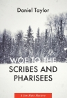 Woe to the Scribes and Pharisees: A Jon Mote Mystery Cover Image