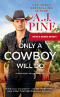 Only a Cowboy Will Do: Includes a Bonus Novella (Meadow Valley #3) Cover Image