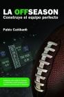 LA OFFSEASON. Construye el equipo perfecto Cover Image