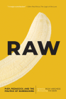 Raw: Prep, Pedagogy, and the Politics of Barebacking (Exquisite Corpse #3) Cover Image