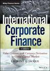 International Corporate Finance: Value Creation with Currency Derivatives in Global Capital Markets (Wiley Finance) Cover Image