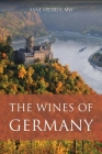 The wines of Germany (Classic Wine Library) Cover Image