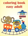 Coloring Book Easy Adult: Cute Christmas Animals and Funny Activity for Kids Cover Image