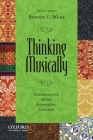 Thinking Musically: Experiencing Music, Expressing Culture [With CD (Audio)] (Global Music) Cover Image