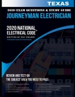 Texas 2020 Journeyman Electrician Exam Questions and Study Guide: 400+ Questions for study on the National Electrical Code Cover Image