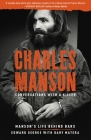 Charles Manson: Conversations with a Killer, 2: Manson's Life Behind Bars Cover Image