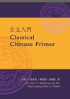Classical Chinese Primer (Reader + Workbook) Cover Image