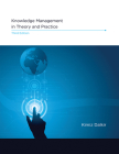 Knowledge Management in Theory and Practice, Third Edition Cover Image