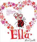 Ella: La Petite Coccinelle Au Grand Coeur Cover Image