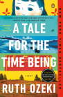A Tale for the Time Being: A Novel Cover Image