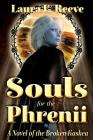 Souls for the Phrenii (Broken Kaskea #2) Cover Image