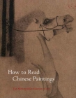 How to Read Chinese Paintings (Metropolitan Museum of Art - How to Read) Cover Image
