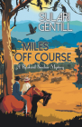 Miles Off Course (Rowland Sinclair Mysteries #3) Cover Image