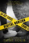 Digital Horizon: A #Hacker Novel (The #Hackers Series #3) Cover Image