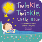 Twinkle, Twinkle, Little Star: And Other Favorite Bedtime Rhymes (Padded Nursery Rhyme Board Books) Cover Image