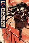 Log Horizon, Vol. 6 (light novel): Lost Child of the Dawn Cover Image