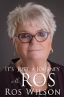 It's Just A Journey With Ros Cover Image