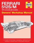 Ferrari 512 S/M 1970 onwards (all marks): An insight into the design, engineering, maintenance and operation of Ferrari's iconic 1970s sports racing car (Owners' Workshop Manual) Cover Image
