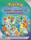 Pokemon Trainer Activity Book: From Trainer to Champion! Cover Image