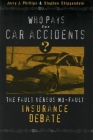 Who Pays for Car Accidents?: The Fault Versus No-Fault Insurance Debate (Controversies in Public Policy) Cover Image