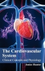 Cardiovascular System: Clinical Concepts and Physiology Cover Image