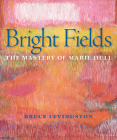 Bright Fields: The Mastery of Marie Hull Cover Image