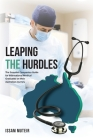 Leaping the Hurdles: The Essential Companion Guide for International Medical Graduates on their Australian Journey Cover Image