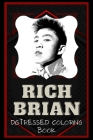Rich Brian Distressed Coloring Book: Artistic Adult Coloring Book Cover Image