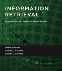 Information Retrieval: Implementing and Evaluating Search Engines Cover Image