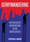 Gerrymandering: The Politics of Redistricting in the United States Cover Image